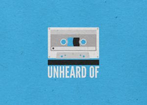 "A vector illustrated cassette tape against a cartridge paper background, a title reads ""Unheard of"""